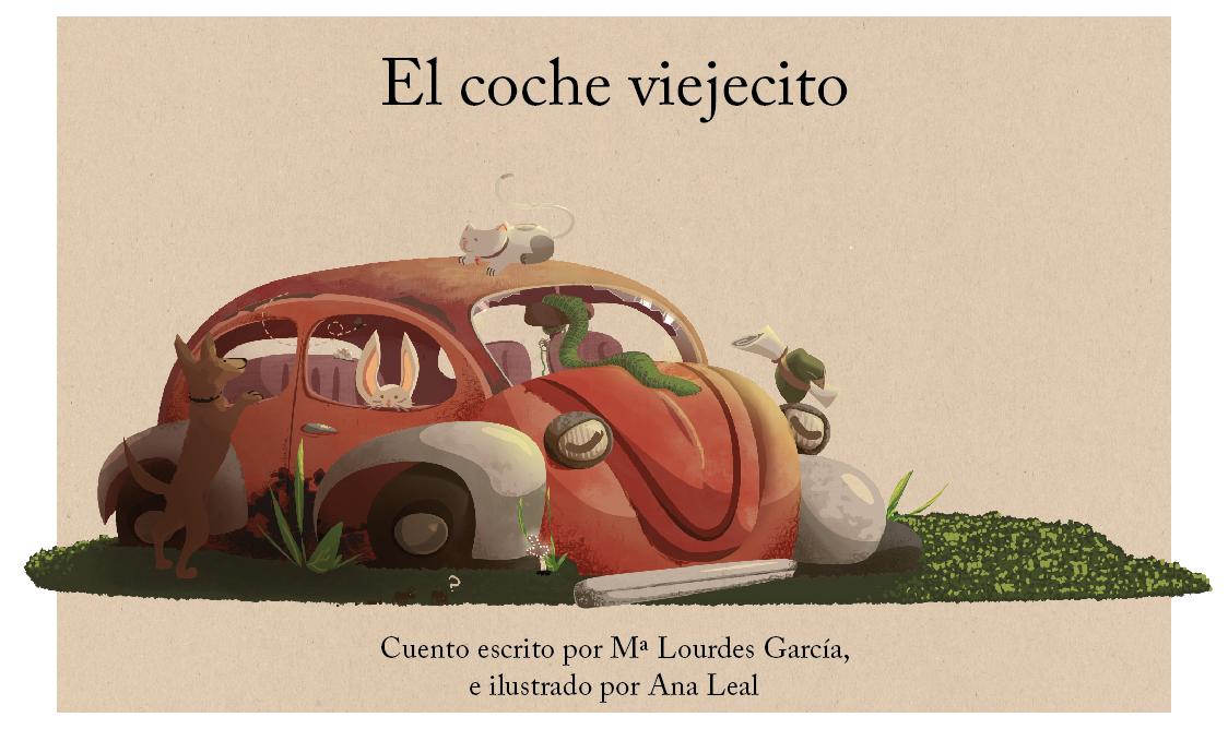 """Ilustración infantil, cuentos infantiles, """"El coche viejecito"""" Mª Lourdes García, ilustrado por Ana Leal"""